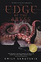 The Edge of the Abyss (The Abyss Surrounds Us, #2)