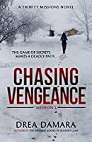 Chasing Vengeance (Trinity Missions #1)
