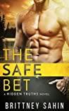 The Safe Bet (Hidden Truths, #1)