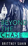 Beyond the Chase (Hidden Truths, #2)