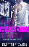The Hard Truth (Hidden Truths, #3)