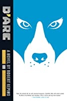 D'Arc (War With No Name #2)