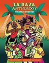 La Raza Anthology: Unidos y Fuertes