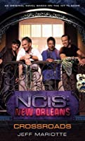 NCIS New Orleans: Crossroads (NCIS New Orleans #1)