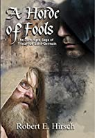 A Horde of Fools (The Dark Ages Saga of Tristan de Saint-Germain Book 3)