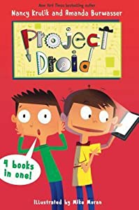 Project Droid 4 Books in 1!: Science No Fair!; Soccer Shocker!; My Robot Ate My Homework; Phone-Y Friends
