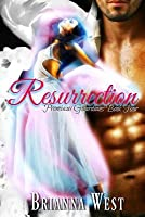 Resurrection (Promiscus Guardians #4)