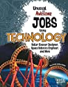 Unusual and Awesome Jobs Using Technology (You Get Paid for THAT?)