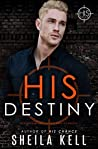 His Destiny (HIS, #5)