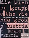 Die Wiener Gruppe/ The Vienna Group by Peter Weibel