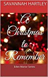 A Christmas to Remember (Eden Manor Series, #1 )