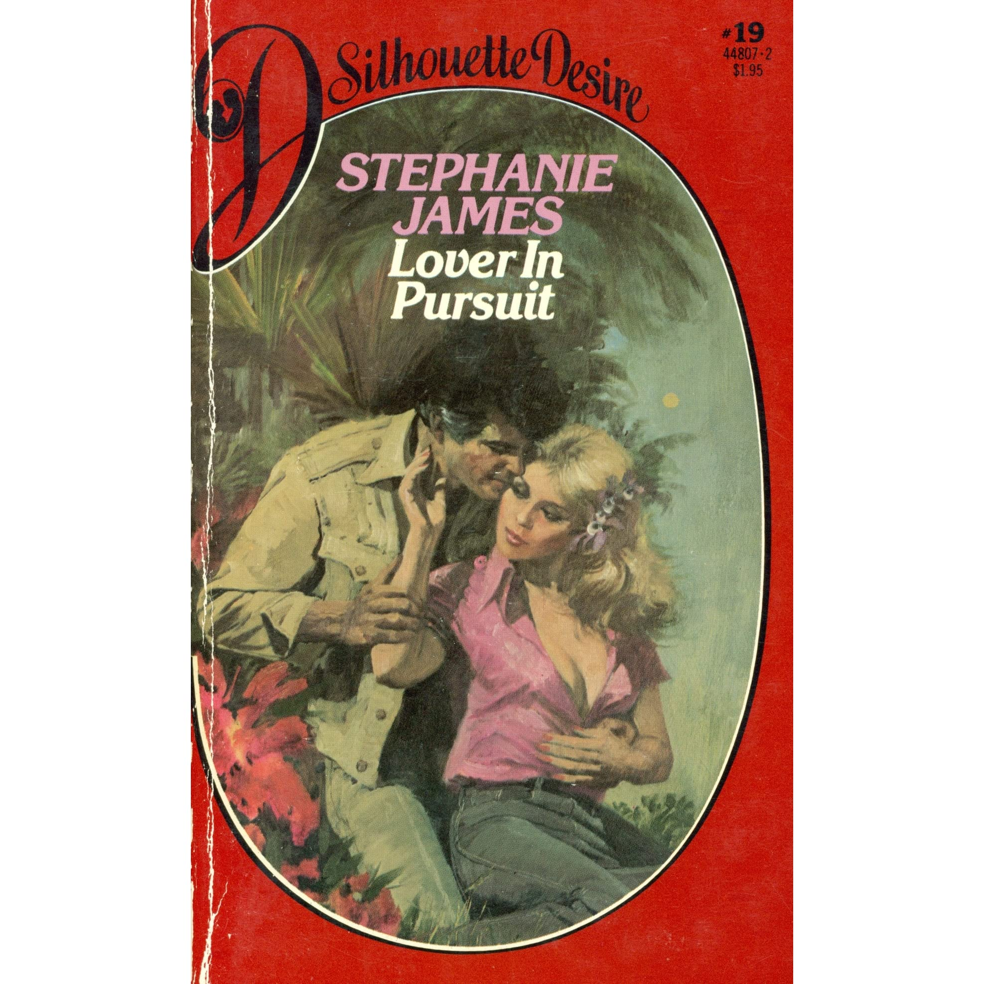 Lover in Pursuit (Silhouette Desire, #19) by Stephanie James (1982-05-03)