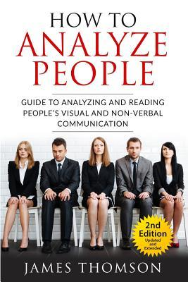 How to Analyze People: Confessions Your Body Cannot Cover Up