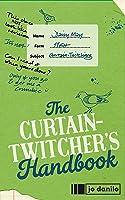 The Curtain Twitcher's Handbook