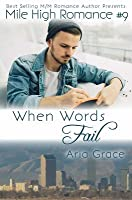 When Words Fail (Mile High Romance, #9)