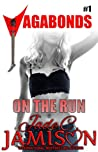 On the Run (Vagabonds #1)