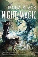 Night Magic (Nightstruck, #2)