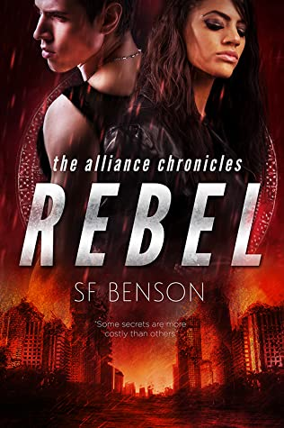 Rebel (The Alliance Chronicles, #3)