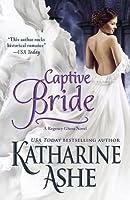 Captive Bride (The Ghost of Gwynedd Castle #1)