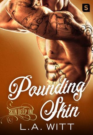 Pounding Skin (Skin Deep Inc., #2)