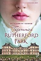 Tajemnice Rutherford Park (Rutherford Park, #1)