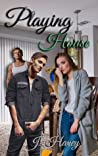 Playing House (A Hearts Strings Love Affair, #2)