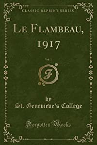 Le Flambeau, 1917, Vol. 1
