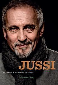 Jussi - En biografi af Jonas Langvad Nilsson