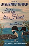 Led by the Heart at Osprey Cove (The Osprey Cove Lodge Series Book 5)