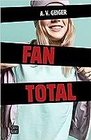 Fan total (Follow Me Back, #1)