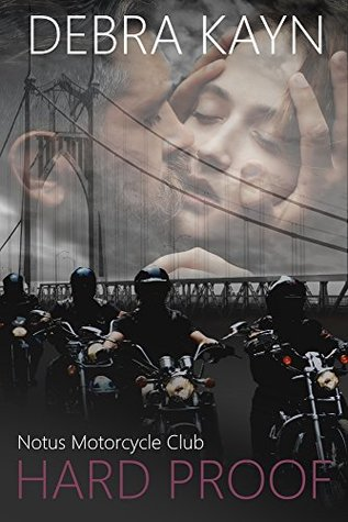 Hard Proof (Notus Motorcycle Club, #1)