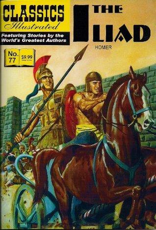 The Illiad (Classics Illustrated)