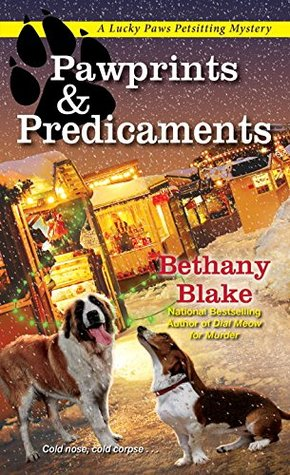 Pawprints & Predicaments (Lucky Paws Petsitting Mystery #3)
