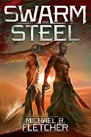 Swarm and Steel (Manifest Delusions #3)