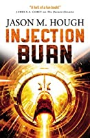 Injection Burn: The Darwin Elevator 4