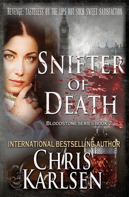 Snifter of Death (Bloodstone Series, #2)