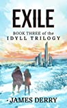 Exile (The Idyll Trilogy Book 3)