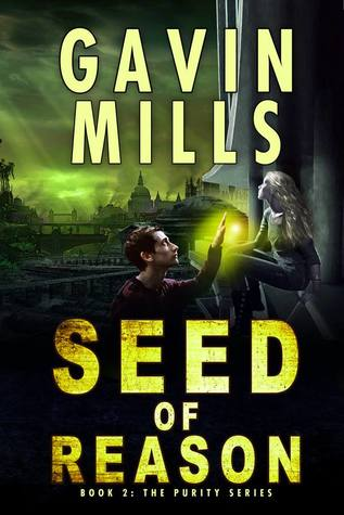Seed of Reason (Book 2: The Purity Series)