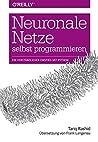Neuronale Netze selbst programmieren: Ein verständlicher Einstieg mit Python (Animals)