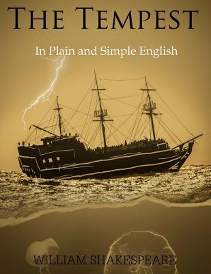 The Tempest: in Plain and Simple English