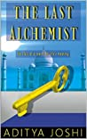 The Last Alchemist: The story of a search for life's meaning