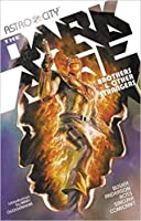 Astro City, Vol. 6: The Dark Age - Book 1: Brothers & Other Strangers