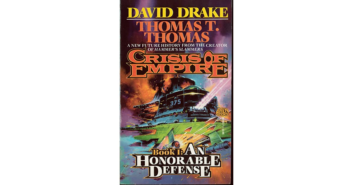 An Honorable Defense (Crisis of Empire, Book 1)