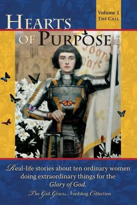 Hearts of Purpose by Gail G Nordskog