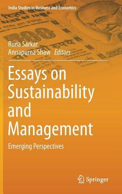 Essays on Sustainability and Management Emerging Perspectives