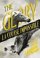The Glory - La course de l'impossible