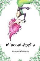 Miscast Spells (Styx Trilogy, #1)