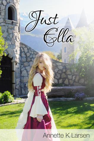 Ebook Just Ella Books Of Dalthia 1 By Annette K Larsen