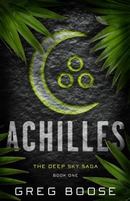 Achilles (The Deep Sky Saga #1)