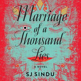 Marriage of a Thousand Lies by S.J. Sindu